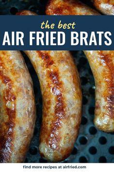 Air Fryer Recipes Snacks, Air Frier Recipes, Air Fryer Dinner Recipes, How To Cook Bratwurst, How To Cook Brats, Air Fryer Cooking Times, Cooks Air Fryer, Air Fryer Potato Chips, Air Fryer Chips