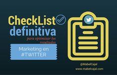 Checklist definitiva para optimizar los resultados de tu marketing en twitter