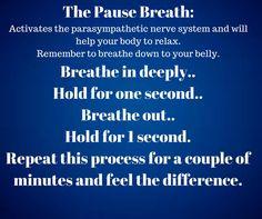 "#Breath ""PauseBreath #Parasympathetic #Nervesystem"
