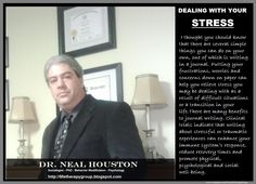 DEALING WITH YOUR STRESS ~ Dr. Neal Houston, Sociologist (Mental Health & Life Wellness) EDUCATION & AWARENESS