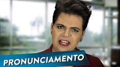 Dilma - Pronunciamento