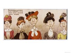 """""""Suffragettes who have never been kissed""""  c.1910 UK"""