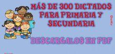 MÁS DE 300 DICTADOS PARA PRIMARIA Y SECUNDARIA 2