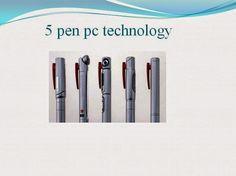 Presentation At: 5 Pen PC technology
