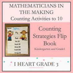 Mathematicians in the Making: Counting Strategies Flip Book This activity is a perfect way to introd Creative Teaching, Teaching Math, Math Math, Math Fractions, Math Games, Special Education Classroom, Math Education, Elementary Education, Third Grade Math