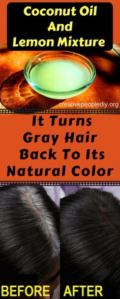 Coconut Oil And Lemon Mixture – It Turns Gray Hair Back To Its Natural Color