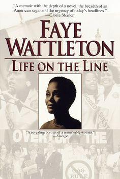 Life on the Line by Faye Wattleton. $27.00. Publisher: Ballantine Books; Reprint edition (March 17, 1998). Author: Faye Wattleton