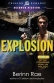 Explosion: Part 3 in the Colliding Worlds Trilogy