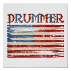 Shop Distressed Drum Stick USA Flag Drummer Tees Gifts Poster created by TeeShirtsTShirts. Gretsch, Drum Lessons For Kids, Drums Artwork, Drum Craft, Drum Room, Drummer Gifts, Stick Art, Usa Flag, I Love Music
