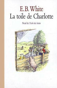 E.B. White : La toile de Charlotte