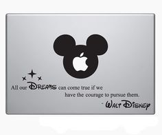 Cool Walt Disney Inspire Quote Laptop Vinyl Sticker Decal MacBook Apple Mickey Mouse Inspirational words to live by by HipstersParadise101 on Etsy https://www.etsy.com/listing/172082305/cool-walt-disney-inspire-quote-laptop