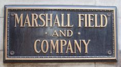 """Marshall Field and Company - There will never be another.  If you wanted the best, this is where you came - fabric, ready-mades, toys, books, jewelry, food, . . you name it. - The perfect gift always came in a forest green box and carried this name.  - - """"Give the Lady what she wants"""" was the store motto."""