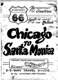 1947 - HIGHWAY 66 - CHICAGO to SANTA MONICA - ROUTE 66 E-Z WAY TRAVEL GUIDE
