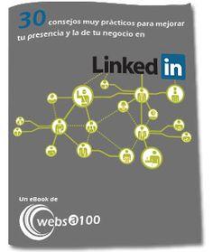book gratuito: 30 consejos muy prácticos para mejorar tu presencia y la de tu negocio en Linkedin