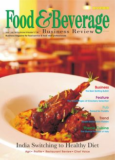 Food & Beverage Business Review  (Jun-July 2012)  Business magazine for food service & food retail professionals