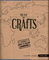 VBS Crafts Rotation Leader Guide
