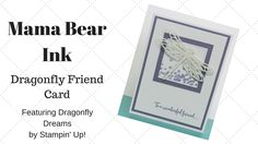 Dragonfly Dreams Friendship Card