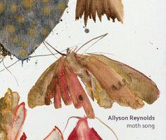 Allyson Reynolds - Moth Song