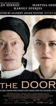 The Door - IMDb : Directed by István Szabó. With Helen Mirren, Martina Gedeck, Károly Eperjes, Gábor Koncz. A novelist forms a strange bond with her eccentric maid that will have a lasting effect on both women. Good Movies On Netflix, Great Movies, Cinema Movies, Indie Movies, Tv Series To Watch, Movies To Watch, Love Movie, Movie Tv, Period Drama Movies