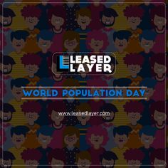 """Let us all take today on the of to Take on our population to Remember, """" is directly to Celebration Day, World Population, Eve, Celebrations"""