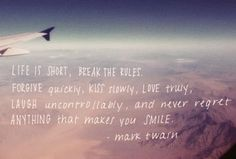 life is short, break the rules #flying #quotes #inspiration