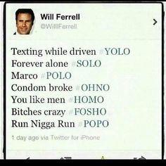Will Ferrell Tweet - #YOLO
