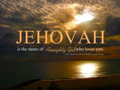 Jehovah is God's name.......My GrandSON has Always repeated Jehovah, Jehovah in my ear, when he sat on my Lap in Security.......I will Always Remember these Precious Times in Our Lives ~ Thank You Jehovah for Blessing Me with My Precious GrandSON, I Love Him Dearly.