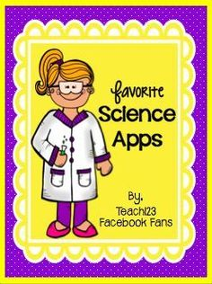 Favorite science apps of Teach123's Facebook Fans. This post includes a free PDF doc with the list of apps.