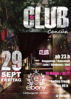 Da Club - Cancún  https://www.facebook.com/pg/daclub0  Cancún war noch nie so nah!!! Am 29.09.17 bringen wir Cancún musikalisch zu euch !!! ¿estás listo? für musikalischen Ohrgasmus mit Reggaeton – Latin – Afrobeats – Dancehall – RNB … Für die GÄSTELISTE : Trag dich auf unsere Gästeliste ein !!! Einfach Zusagen & deinen Namen in die Veranstaltung schreiben. z..B: Jessi + 3 – Ihr erhaltet alle ganze Nacht ermäßigten Eintritt – SPECIALS: -Ab 4er Frauengruppe gibt´s 1 Hugo Flasche von uns (nur…