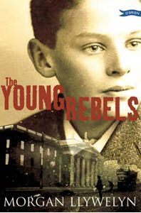 Buy The Young Rebels by Morgan Llywelyn and Read this Book on Kobo's Free Apps. Discover Kobo's Vast Collection of Ebooks and Audiobooks Today - Over 4 Million Titles! Roisin Dubh, Easter Rising, New Children's Books, Story Setting, Historical Fiction, Book Lists, Childrens Books, Free Apps, Ireland