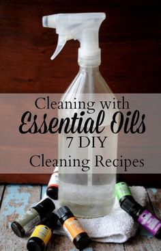 Cleaning with Essential Oils: 7 DIY Cleaning Recipes - We Got Real