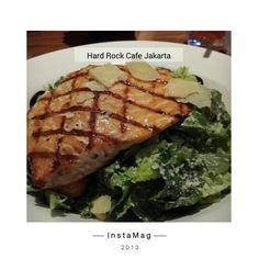 Caesar Salad with Grilled Salmon at Hard Rock Cafe Jakarta
