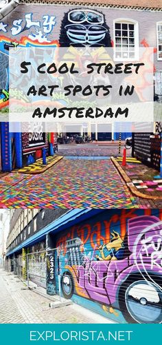 Don't miss these 5 epic street art spots in Amsterdam! Travel tips by Explorista