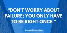 You only need it to work once! #rdguk #business #startup