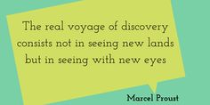 """""""The real voyage of discovery consists not in seeing new lands, but in seeing with new eyes."""" ~Marcel Proust  Alltradis language quotes #language #translation #interpretation #quote"""