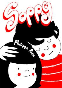 """Soppy (Mini-Comic #1)"" by Philippa Rice, £4 via MyCardboardLife.BigCartel.Com --- Real life romantic comics. This mini-comic collects some of them together in a 16 page booklet. 16 pages, risograph printed in black and red inks. 5 and a half by 8 inches."
