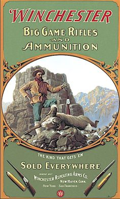 Winchester add: Mountain sheep hunter and Winchester 1895 rifle.