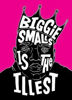 Biggie Smalls Is The Illest