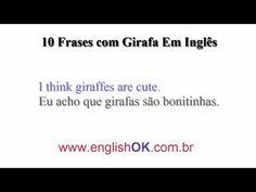 10 Frases com Girafa Em Inglês | EnglishOk http://www.englishok.com.br/10-frases-com-girafa-em-ingles/