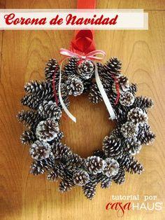 DIY Pinecone wreath / Cómo hacer una corona de piñas - Casa Haus - Decoración