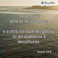 Yo Jehová; este es mi nombre...