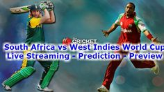 South Africa vs West Indies Live Streaming 2015 World Cup. Match 19 Prediction, Highlights. (SA vs WI) How to Watch South Africa vs West Indies 2015 cricket world cup match Free Online today on 27th February. SA vs WI world cup 2015 live streaming. See today ICC World Cup 2015 South Africa vs West Indies Prediction.
