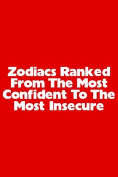 Zodiacs Ranked From The Most Confident To The Most Insecure #horoscopes #2021 Libra Horoscope Today, Sagittarius Facts, Zodiac Sign Facts, Horoscope Signs, Horoscopes, Perfect Captions, Zodiac Signs Relationships, Taurus Love, Caring Too Much
