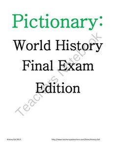 Pictionary: A World History EOC and Final Exam Review Game from History Gal on TeachersNotebook.com (7 pages)