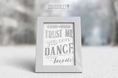 WEDDING SEASON SALE Trust Me You Can Dance-Tequila by dodidoodles