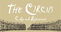 The Circus Cafe & Restaurant - located in a fine Georgian building between The Circus and The Royal Crescent, Bath.