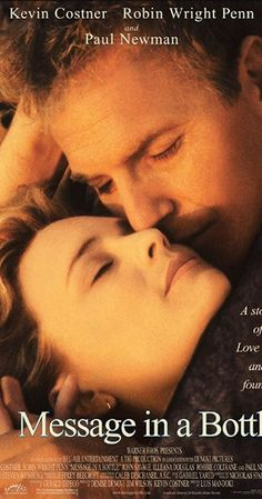 Directed by Luis Mandoki. With Kevin Costner, Robin Wright, Paul Newman, John Savage. A woman discovers a tragic love letter in a bottle on a beach, and is determined to track down its author. Kevin Costner, Robin Wright, Paul Newman, Good Movies To Watch, Great Movies, John Savage, Sparks Movies, Movies Worth Watching, Message In A Bottle