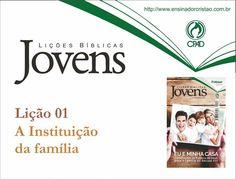 Orientações pedagógicas para a lição 01: A Instituição da Família, elaboradas por Roberto José.