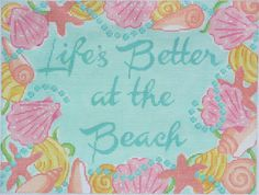 Lilly-inspired Saying: Life's Better at the Beach
