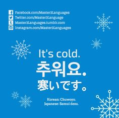 Master3Languages - Korean, Japanese, English — How to say 'It's cold.' in Korean and Japanese